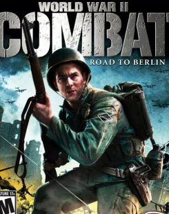 World War 2 Combat: Road to Berlin